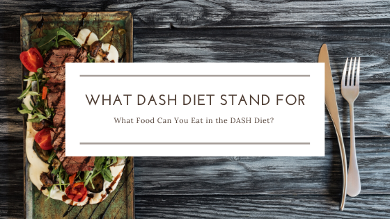 what does the dash diet stand for?